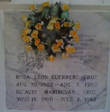 My maternal grandparents: Ignacio & Rosa Leon Guerrero Cruz